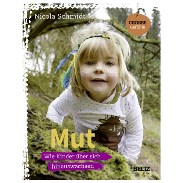 artgerecht - Mut - Wie Kinder über sich hinauswachsen (Beltz) - Nicola Schmidt
