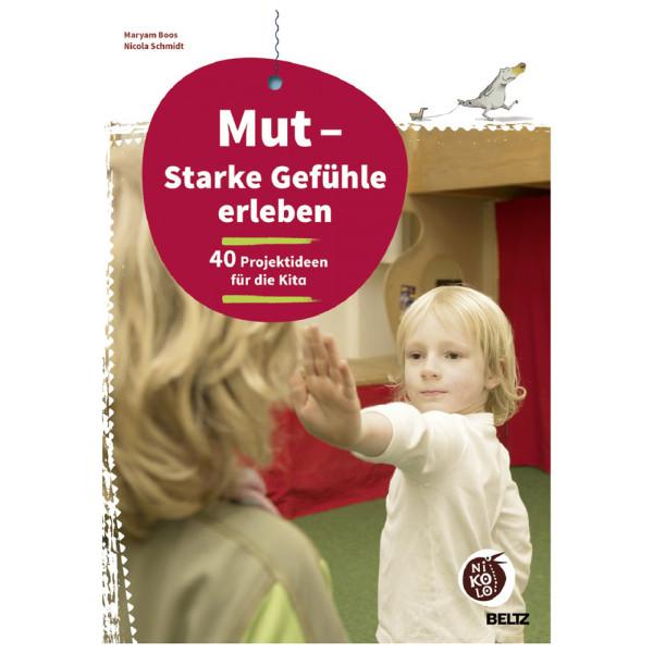 artgerecht - Mut - Starke Gefühle erleben (Beltz) - Nicola Schmidt
