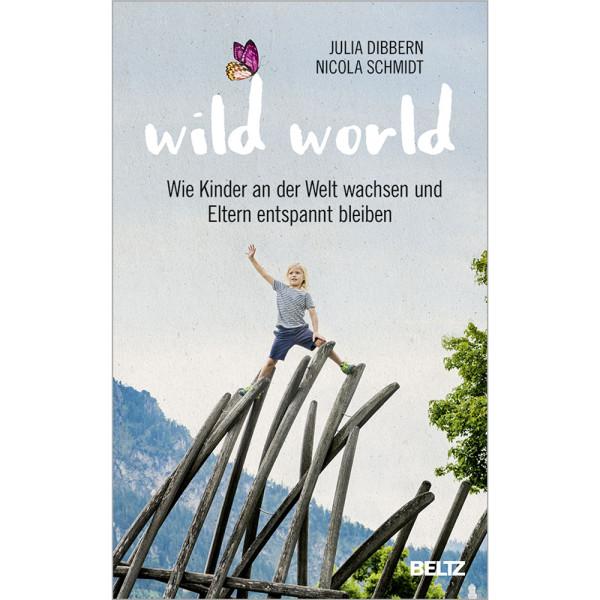 artgerecht - Wild World (Beltz) - Nicola Schmidt